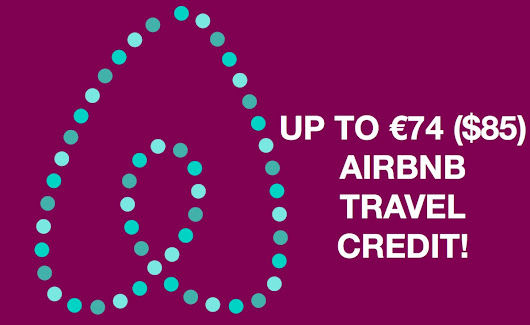 €74 ($85) in Airbnb travel credit!