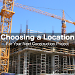 Choosing a Construction Site or Commercial Building Location | Stovall Construction
