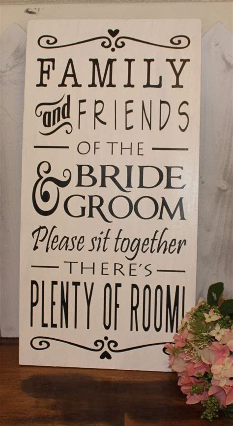 No Seating Plan Sign/Family & Friends of by