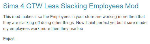 http://cyberops.tumblr.com/post/116337252830/sims-4-gtw-less-slacking-employees-mod