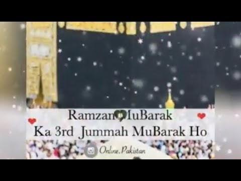 Ramzan ka Teesra Jumma mubarak | 3rd Jumma Mubarak Of Ramzan | Jumma Mubarak Status