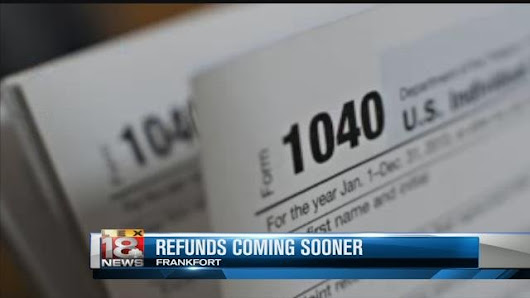 Tax Refunds Expected To Come Sooner