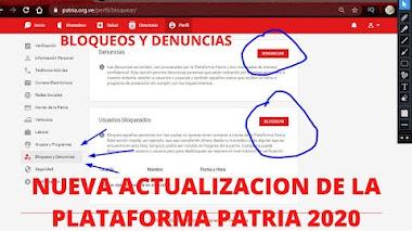 Nueva actualización de la plataforma Patria ( Denuncias y bloqueo de usuarios) (VIDEO)