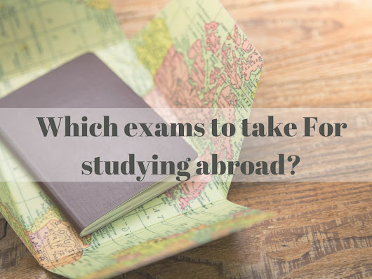 Which test you need to take to apply for studying abroad? | Mackwins | Abroad Education Consultant