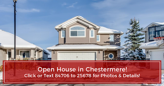 OPEN HOUSE - Chestermere