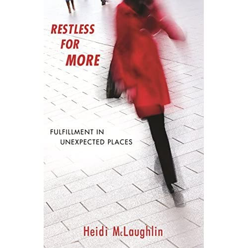 A review of Restless for More: Fulfillment in Unexpected Places
