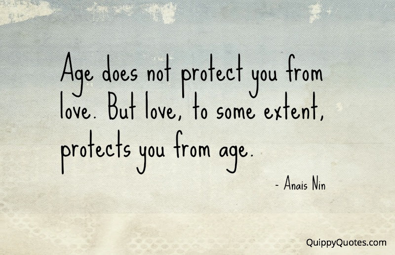 Quotes About Age And Love 184 Quotes