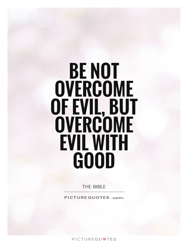 Good Vs Evil Quotes Sayings Good Vs Evil Picture Quotes