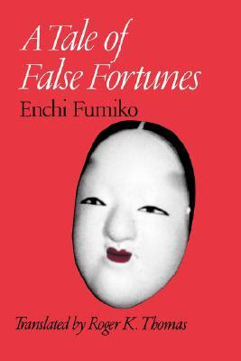 http://www.goodreads.com/book/show/252108.A_Tale_of_False_Fortunes