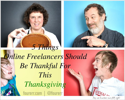 5 Things Online Freelancers Should Be Thankful for This Thanksgiving