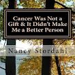 Cancer Was Not a Gift & It Didn't Make Me a Better Person: Book Review