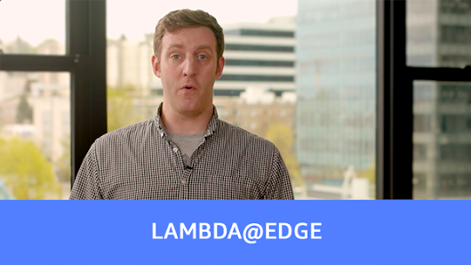Lambda@Edge now Generally Available