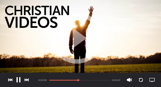 30 Must-See Inspirational Christian Videos To Watch