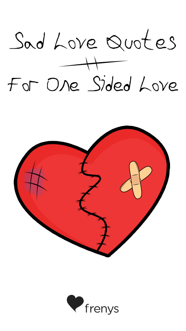 Sad Love Quotes For One Sided Love Free Download Ver70 For Ios
