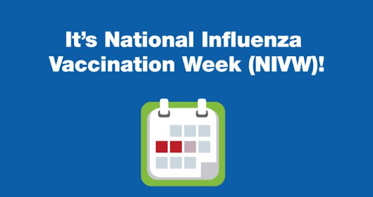 National Influenza Vaccination Week    | National Influenza Vaccination Week (NIVW) | CDC