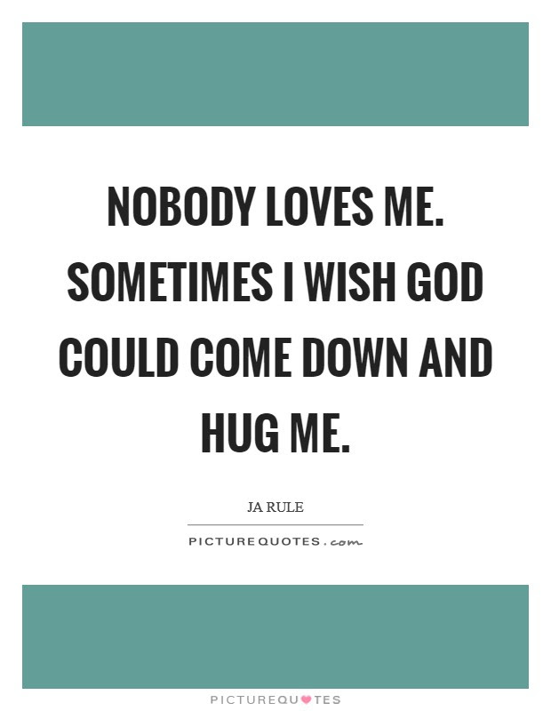 God Loves Me Quotes Sayings God Loves Me Picture Quotes