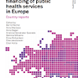 Organization and financing of public health services in Europe: country reports (2018)