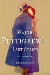 MAJOR PETTIGREW'S LAST STAND, by Helen Simonson
