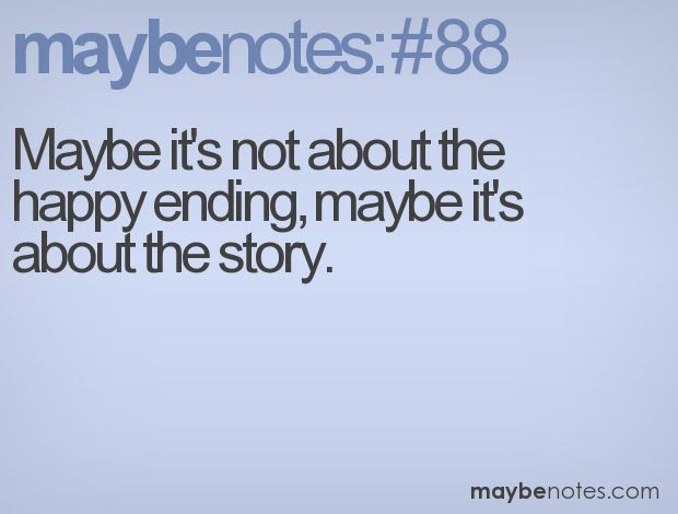 even if there's no happy ending