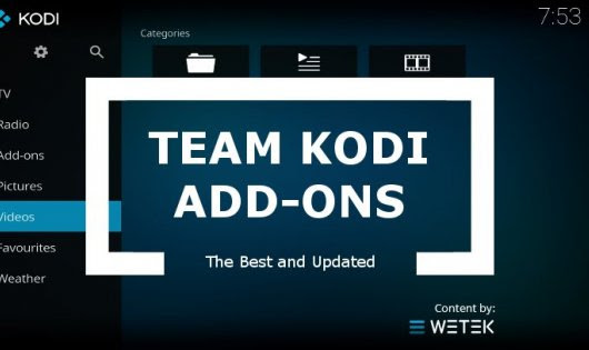Team Kodi Best Add-ons | WeTek Blog