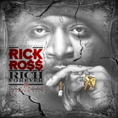Rich Forever from Rick Ross Featuring John Legend
