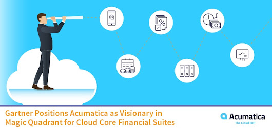 Gartner Positions Acumatica as Visionary in Magic Quadrant for Cloud Core Financial Suites | Acumatica Cloud ERP