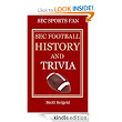 Amazon.com: SEC Football History and Trivia eBook: Scott Sergent, Mo Johnson: Kindle Store