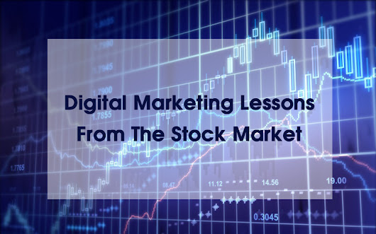 A Digital Marketing Wake-up Call From The Stock Market