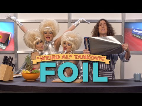 Exclusive 'Weird Al' Yankovic Music Video: FOIL (Parody of 'Royals' by Lorde)