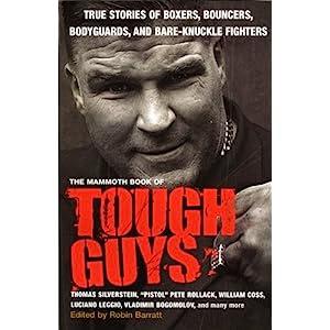 The Mammoth Book of Tough Guys (Mammoth Books)