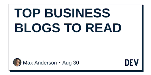 TOP BUSINESS BLOGS TO READ