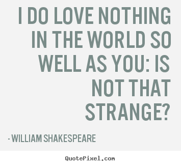 William Shakespeares Famous Quotes Quotepixelcom
