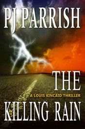 The Killing Rain by P. J. Parrish