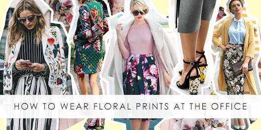 How To Wear Floral Prints At The Office