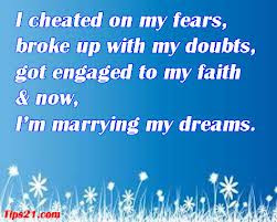 I Cheated On My Fears Broke Up With Doubts Got Engaged To My Faith