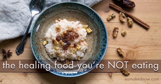 The healing food you're NOT eating  | Eat Naked Now