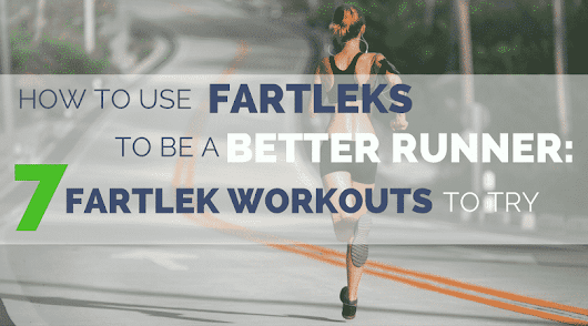 How Fartlek Runs Will Make You a Better Runner (Plus 7 Workouts to Try)