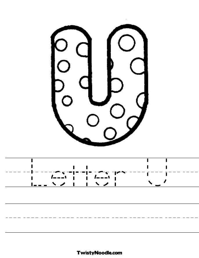 Letter U Worksheet Twisty Noodle | Lettering, Letter u ...