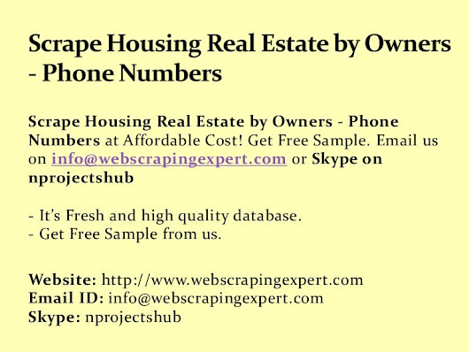 Scrape Housing Real Estate by Owners - Phone Numbers