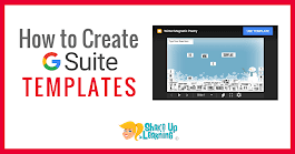 Create G Suite Templates with This Mind-Blowing Hack | Shake Up Learning