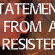 Statement From A Resister - Leah-Lynn Plante