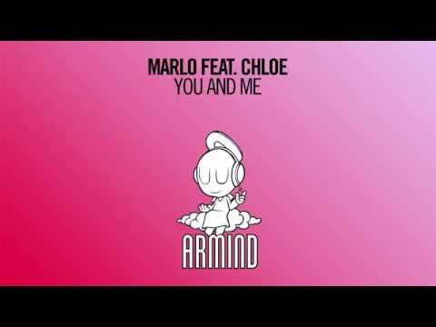 Lyrics: MaRLo ft. Chloe - You and Me