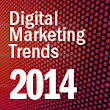 Digital Marketing Trends for Banks and Credit Unions in 2014