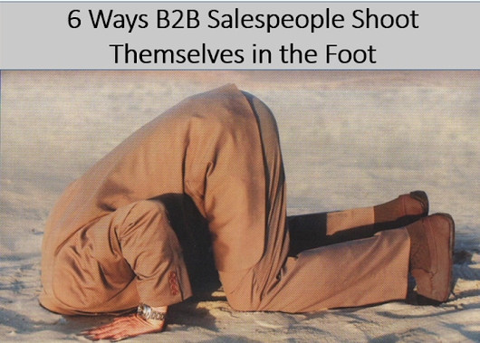 B2B Selling skills - 6 things salespeople shouldn't do