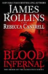 Blood Infernal by James RollinsandRebecca Cantrell