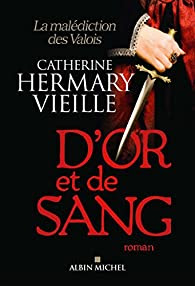D'or et de sang par Hermary-Vieille