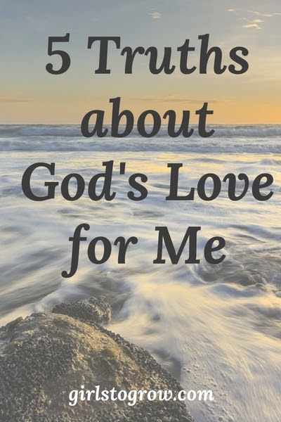 5 Truths about God's Love for Me