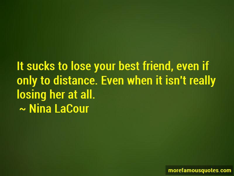 Lose Your Best Friend Quotes Top 7 Quotes About Lose Your Best