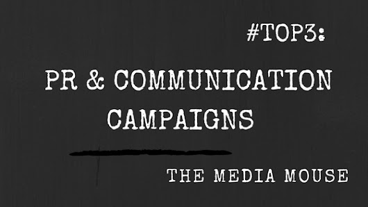 #TOP3: PR & Communication Campaigns