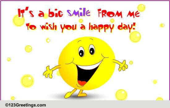 Have A Happy Day Free Just Because Ecards Greeting Cards 123